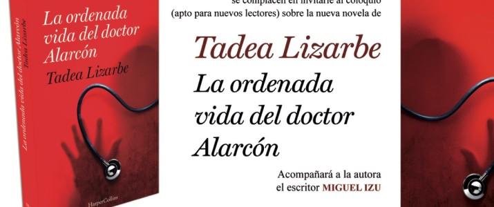 """""""La ordenada vida del Doctor Alarcón"""" de Tadea Lizarbe. ¡No te la puedes perder!"""