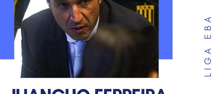 JUANCHO FERREIRA, NUEVO ENTRENADOR DEL EQUIPO MEGACALZADO ARDOI DE LIGA EBA